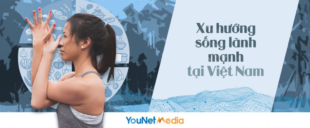 healthy living - lối sống lành mạnh - report - younet media - social listening vn - social listening tool (9)