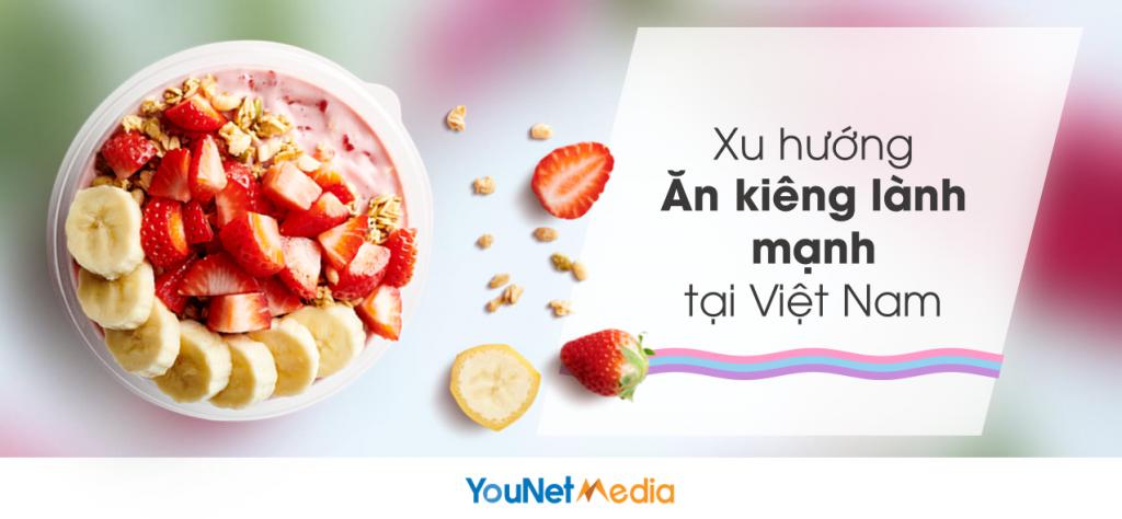 report healthy eating - xu hướng ăn kiêng - younet media - social listening tool vn 4