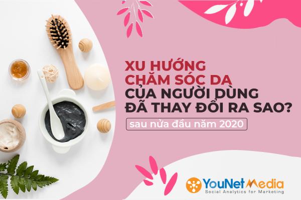 YouNet Media - Social listening - Ngành làm đẹp - Chăm sóc da - Báo cáo ngành làm đẹp - Xu hướng chăm sóc da - Tổng quan thị trường làm đẹp - Beauty category research (5)